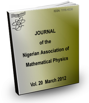 Volume 20 (2012) Journal Nigerian Association of Mathematical physics